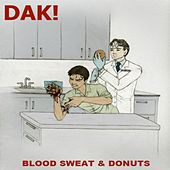 Blood Sweat & Donuts by DAK