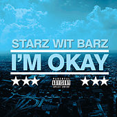 I'm Okay de Starz