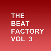 The Beat Factory, Vol. 3 by Various Artists