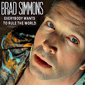 Everybody Wants to Rule the World by Brad Simmons