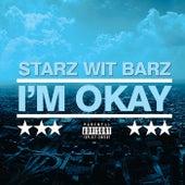 I'm Okay (Radio Version) de Starz