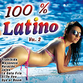 100 % Latino Vol. 2 by Various Artists
