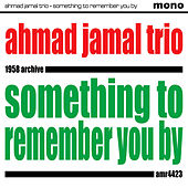 Something to Remember You By de Ahmad Jamal