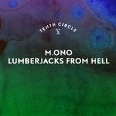 Lumberjacks From Hell de Mono