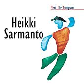 Meet The Composer - Heikki Sarmanto by Meet The Composer - Heikki Sarmanto