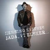 Jada, vi elsker... de Henning Kvitnes