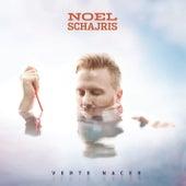 Verte Nacer von Noel Schajris