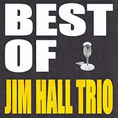 Best of Jim Hall Trio by Jim Hall