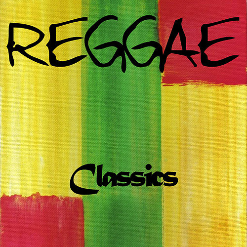 Reggae Mix Classics by Various Artists