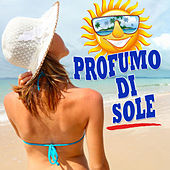 Profumo di sole... von Various Artists
