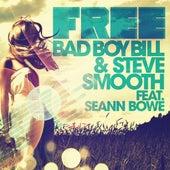 Free (feat. Seann Bowe) by Bad Boy Bill