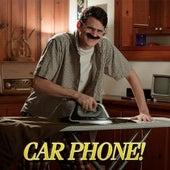 Car Phone! by Julian Smith