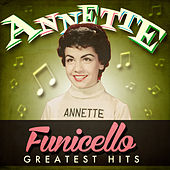 Greatest Hits van Annette Funicello