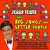 Jerry Lewis Sings Big Songs for Little People de Jerry Lewis