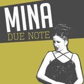 Due Note von Mina