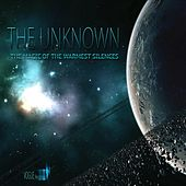 The Magic of the Warmest Silences von The Unknown
