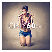 Girls 60 Vol. 1 by Various Artists