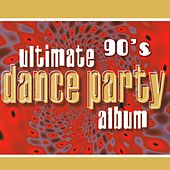 Ultimate 90's Dance Party Album van TMC Pop Starz