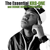The Essential Boogie Down Productions / KRS-One by KRS-One