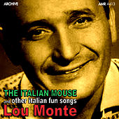 Pepino, The Italian Mouse and Other Italian Fun Songs by Lou Monte