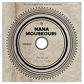 The Premium Collection von Nana Mouskouri