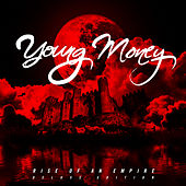 Rise Of An Empire by Young Money
