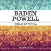 Canção da Tristeza de Baden Powell