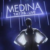 Tæt På by Medina