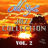 Old Style Jazz Collection, Vol. 2 by Various Artists
