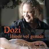 Hande Vol Genade von Dozi