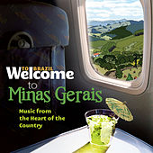 Welcome To MINAS GERAIS - Music From The Heart Of Country de Various Artists