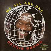 We All Are One von Dennis Brown