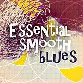 Essential Smooth Blues de Various Artists