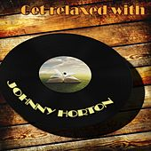 Get Relaxed With de Johnny Horton