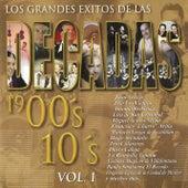 Los Grandes Éxitos de las Décadas  1900's - 10's, Vol. 1 de Various Artists