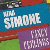 Fancy Feelings Vol. 5 by Nina Simone