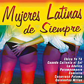 Mujeres Latinas de Siempre by Various Artists