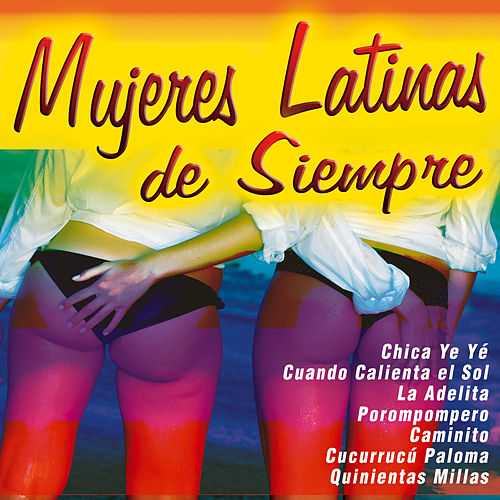 Mujeres Latinas de Siempre by Various Artists
