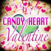 Candy Heart Valentine von Various Artists