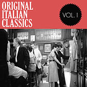 Original Italian Classics, Vol. 1 de Various Artists