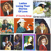 Ladies Living Their Stories of Love by Various Artists