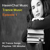 Trance Music, Ep. One by Hasenchat Music