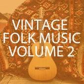 Vintage Folk Music, Vol. 2 de Various Artists