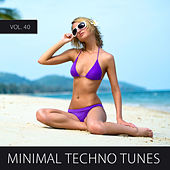 Minimal Techno Tunes, Vol. 40 by Various Artists