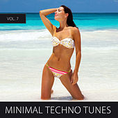 Minimal Techno Tunes, Vol. 7 by Various Artists
