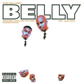 Belly (Original Motion Picture Soundtrack) by Various Artists