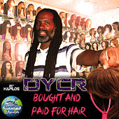 Bought & Paid For - Single by D.Y.C.R.