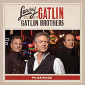 Pilgrimage by Larry Gatlin And The Gatlin Brothers