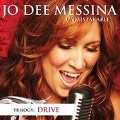 Unmistakable Drive by Jo Dee Messina