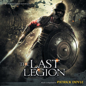 The Last Legion by Patrick Doyle